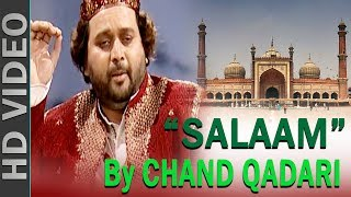 Super Hit Qawwali Salam | कव्वाली सलाम By Chand Qadri चांद कादरी