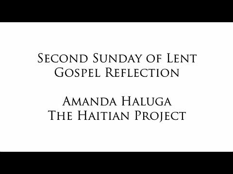 Second Sunday of Lent Reflection