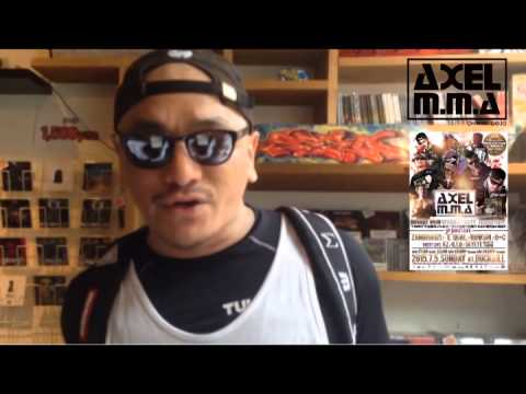 AXEL M.M.A OPENING PARTY - SPECIAL GUEST COMMENT MOVIE  -