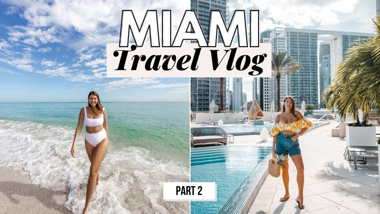 Miami Vlog 2: Weekend in Miami - Dana Berez