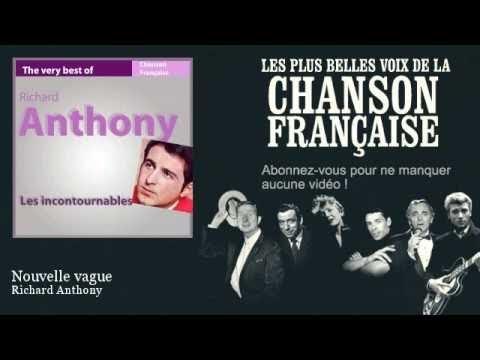 Richard Anthony - Nouvelle vague -  Chanson française