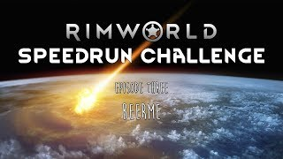 RimWorld / EP 3 - BeerMe / Speedrun Challenge