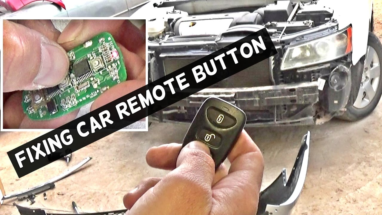 How To Fix Not Working Car Remote Control Button Youtube
