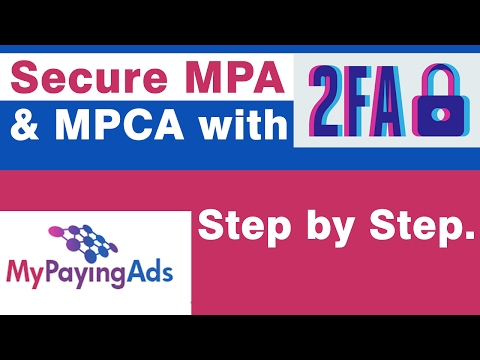How to Secure MPA & MPCA accounts with 2FA.