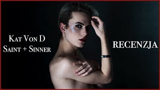Kat Von D Saint + Sinner - Recenzja | Stysio