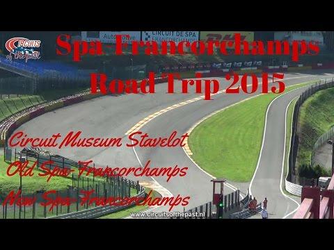 Spa-Francorchamps - Road Trip 2015