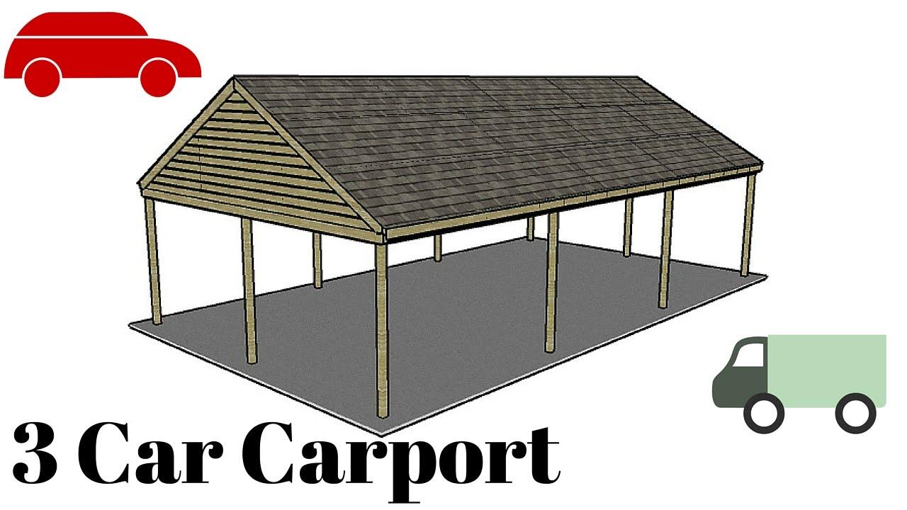 3 Car Carport Plans Youtube