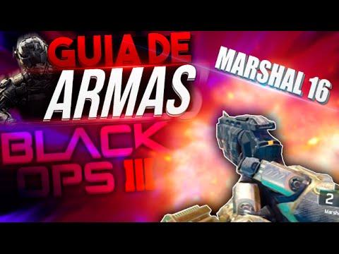 ¡NUEVA MARSHAL 16! - GUIA DE ARMAS COMPLETA - BLACK OPS 3