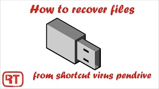 how to recover files from shortcut virus in pendrive 2017
