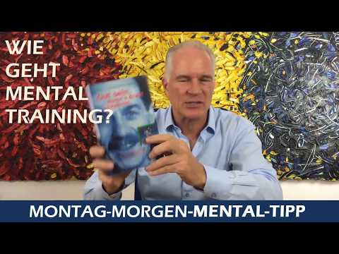 Mental Tipp Wie geht Mentaltraining
