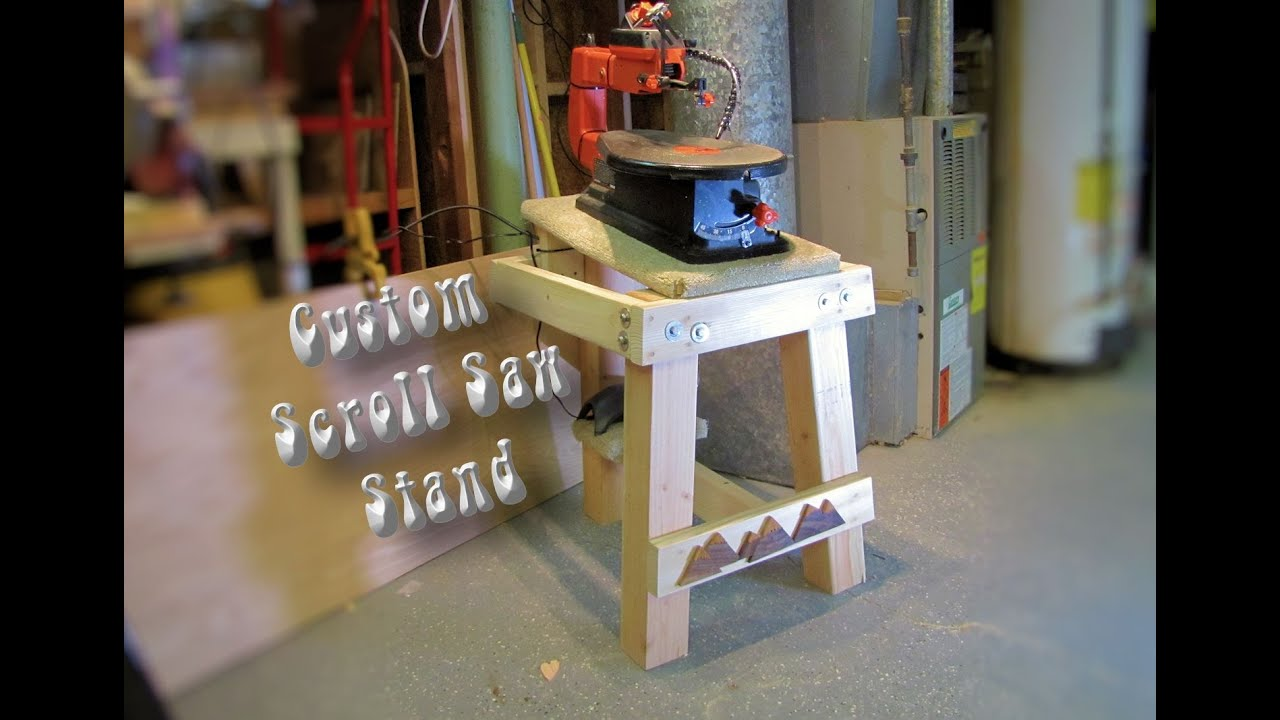 Making My Custom Scroll Saw Stand Youtube