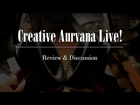 Creative Aurvana Live! Review & Discussion