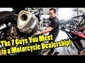 The 7 Guys You Meet in a Motorcycle Dealership