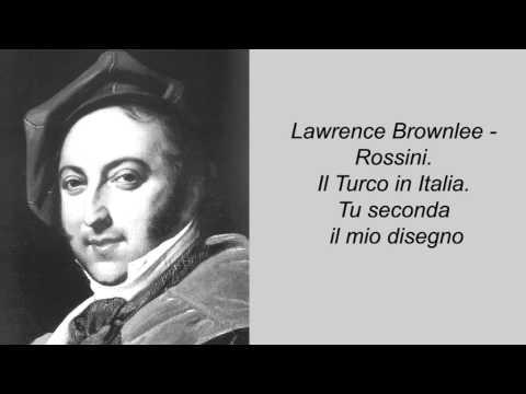Lawrence Brownlee - Rossini. Il Turco in Italia. Tu seconda il mio disegno