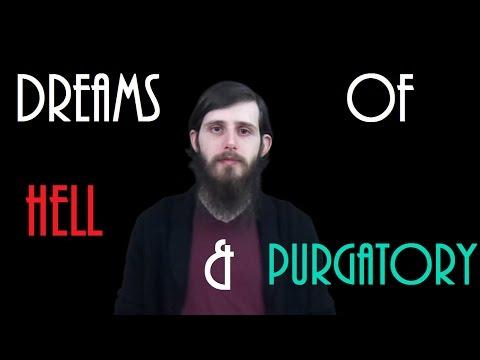 5 Dreams of Hell & Purgatory