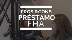 Ventajas y desventajas de aplicar a un prstamo FHA