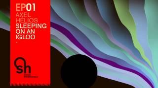 02 Axel Helios - Sleeping On An Igloo (Somfay