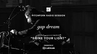 "Gap Dream performs ""Shine Your Light"" - P4k Radio Session"