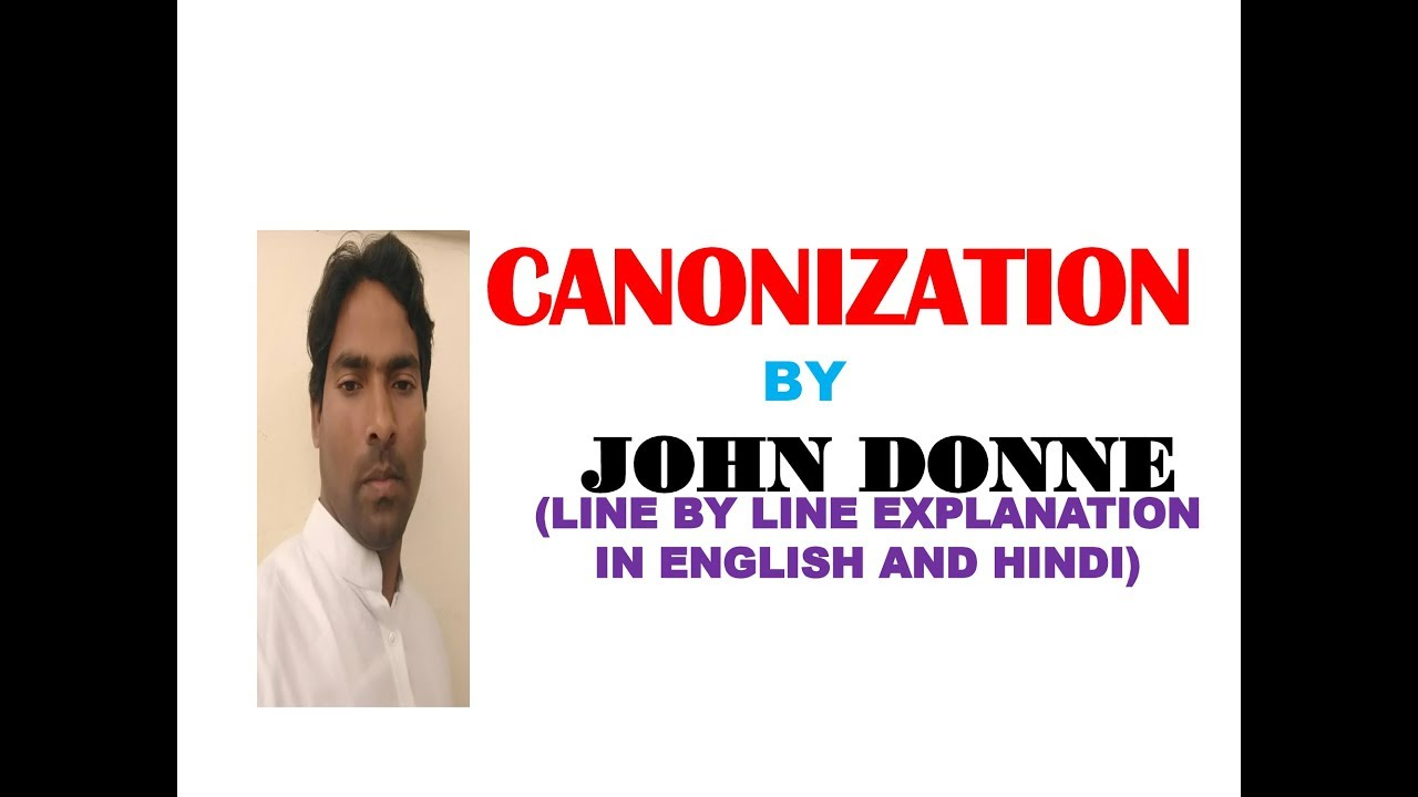 418e48184fa6 CANONIZATION BY JOHN DONNE (LINE BY LINE EXPLANATION IN ENGLISH   HINDI)  (SET NET JRF ENGLISH LIT)