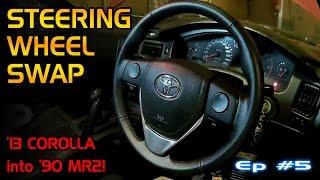 project v6 mr2 1 5 steering wheel swap