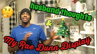 My Rae Dunn Display | Husband thoughts on Rae Dunn #RaeDunnChristmas #RaeDunn #RaeDunndisplay
