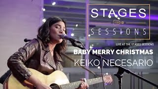 Скачать Keiko Necesario Baby Merry Christmas Live At The Stages Sessions
