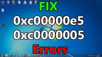 How to Quick Fix for 0xc00000e5 and 0xc0000005 Error
