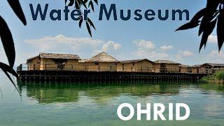 Museum on Water - Bay of the Bones, Ohrid, Macedonia