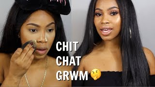CHIT CHAT GRWM | ATL, Dating, Over Frontals?😕ft. Beauty Forever
