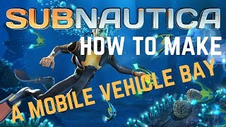 Download lagu Subnautica Crafting How To Make A Mobile Vehicle Bay MP3