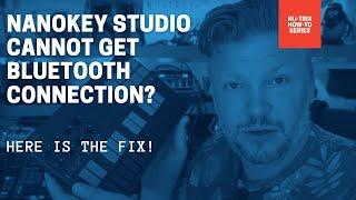 How to fix a Korg NanoKey Studio Bluetooth not connecting!