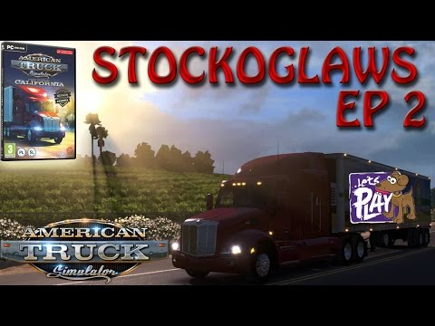 Lets Play American Truck Simulator - Episode 2