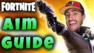 FORTNITE | Aim Guide - Aim Tips To Shoot Like A Pro