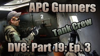 Airsoft War - DV8 - Part 19: Ep. 3: APC Gunners