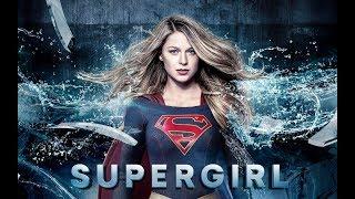 Супергёрл 3 сезон — Русский трейлер 2017
