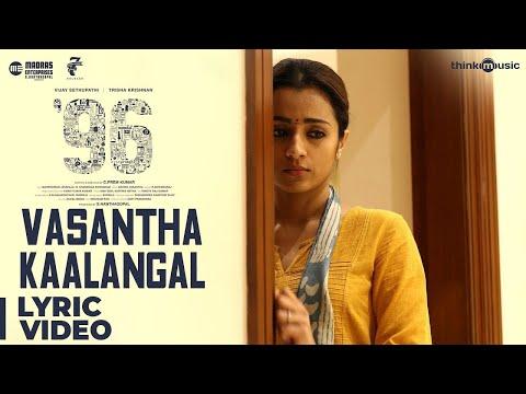 96 Songs | Vasantha Kaalangal Song | Vijay Sethupathi, Trisha | Govind Vasantha | C Kumar