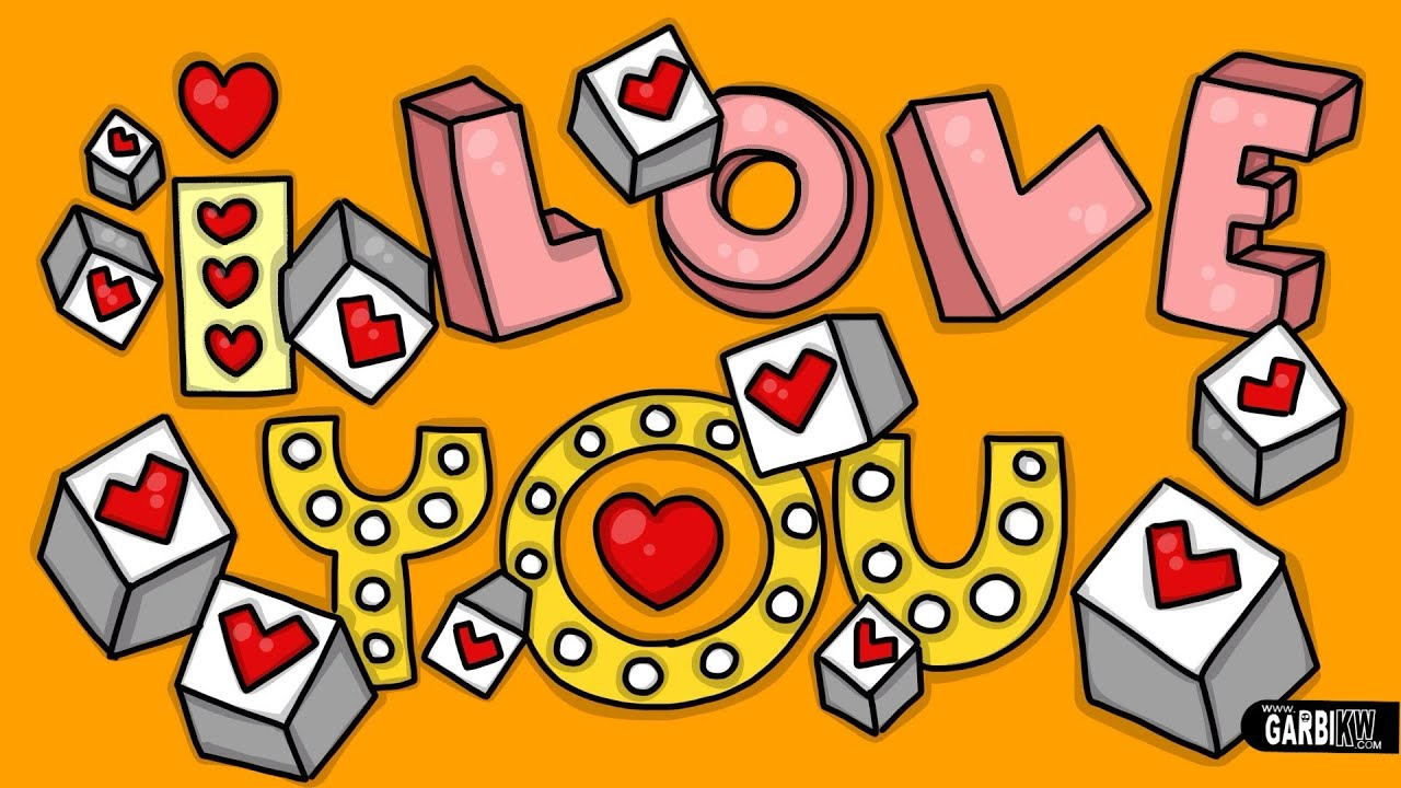I Love You Letering In 3d How To Draw Cute And Graffiti Letters By Garbi Kw Youtube