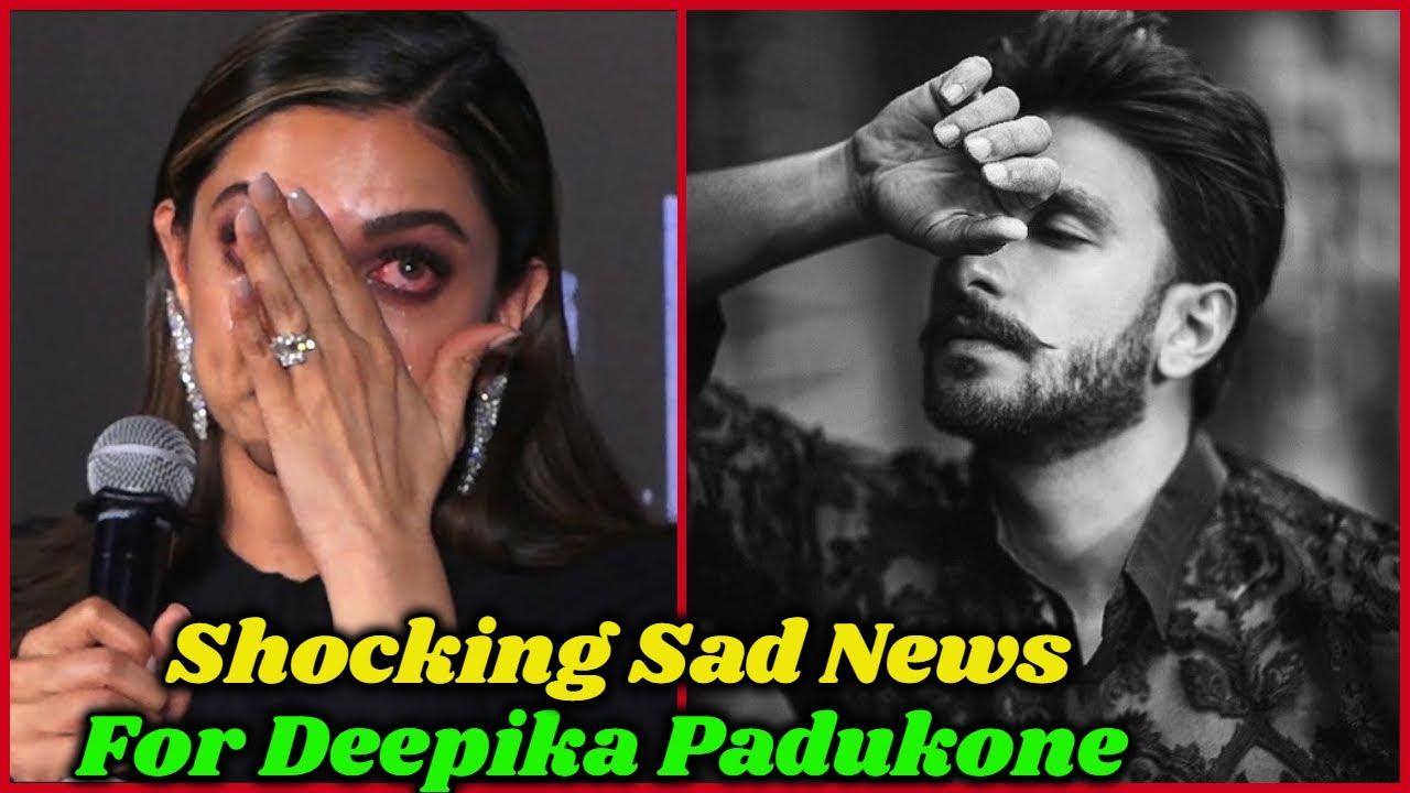 Download Shocking Sad News For Deepika Padukone
