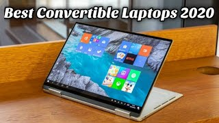 Top 5 Best Convertible Laptops for 2020   Best 2-in-1 Laptops for 2020