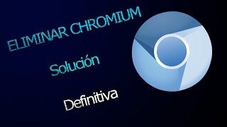 Eliminar chromium