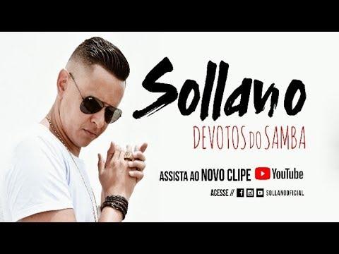 Sollano - Devotos do Samba  - Clipe Oficial