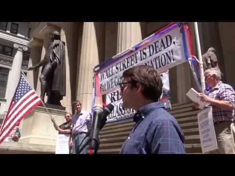 """REINSTATE GLASS STEAGALL / """"WALL STREET IS BANKRUPT"""""""
