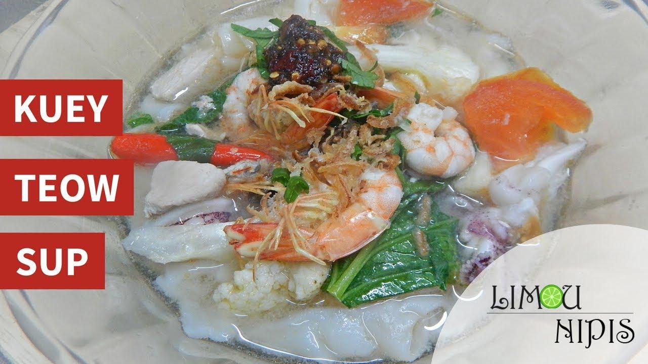 Resepi Kuey Teow Sup Thailand Paling Beraroma Iluminasi
