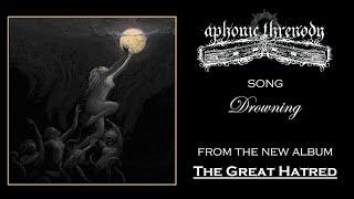 APHONIC THRENODY - DROWNING (FUNERAL DOOM METAL)