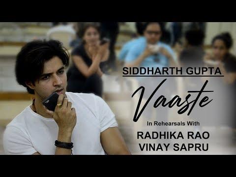 Vaaste song - in rehearsals with l radhika rao & vinay sapru l siddharth gupta mp3