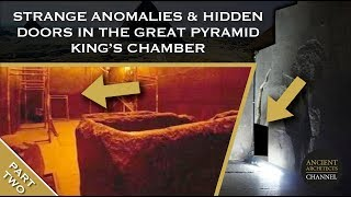 Strange Anomalies and Possible Secret Doors in the Great Pyramid King's Chamber | Ancient Architects