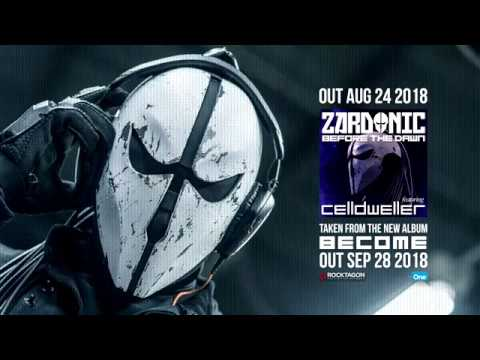Zardonic - Before The Dawn (ft Celldweller)