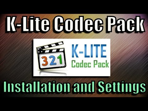 K-Lite Codec Pack | My Best Installation And Settings Configuration For Quality