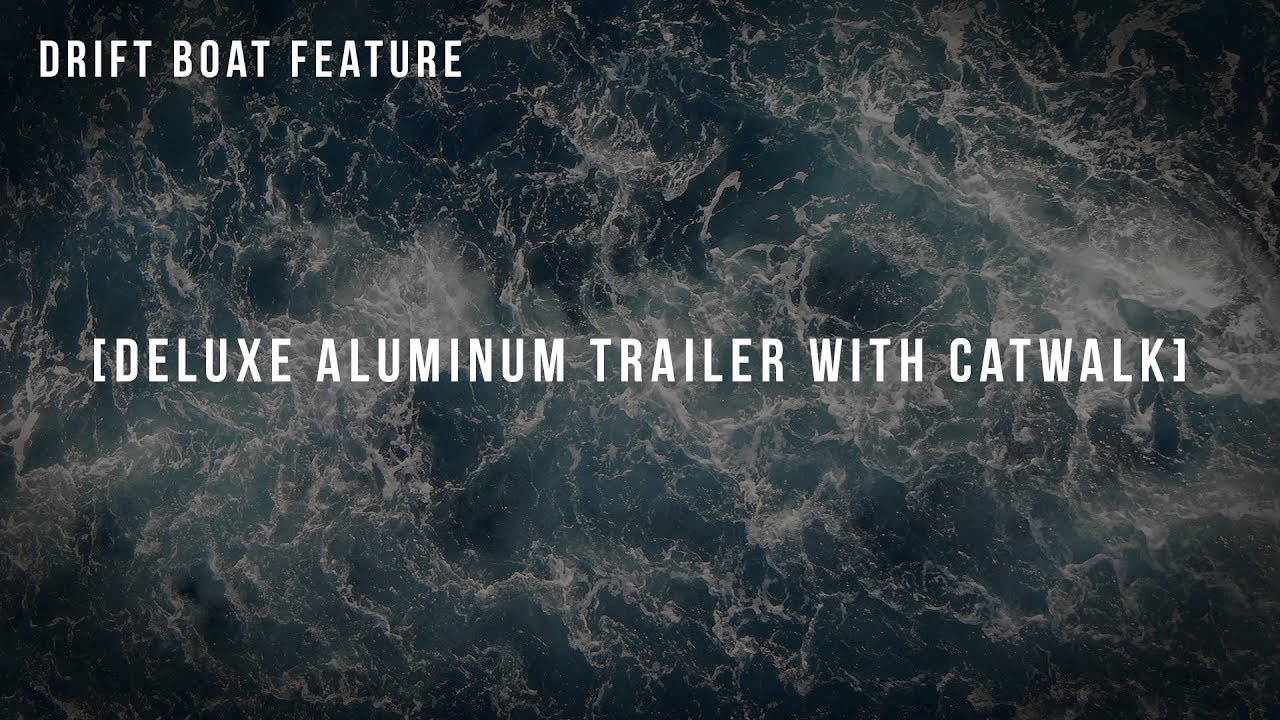 Pavati Marine Features: Deluxe Aluminum Trailer with Catwalk