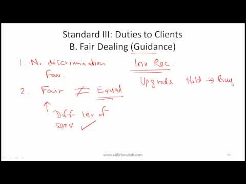 CFA Level I Ethics Standard 3 (Duties to Clients) Video Lecture by Mr. Arif Irfanullah